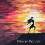 DARUJEM SAMO TEBI – Milovan Petrović